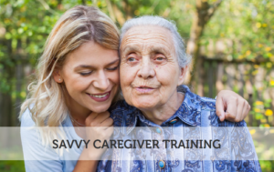 Savvy Caregiver Training @ Collabria Care | Napa | California | United States